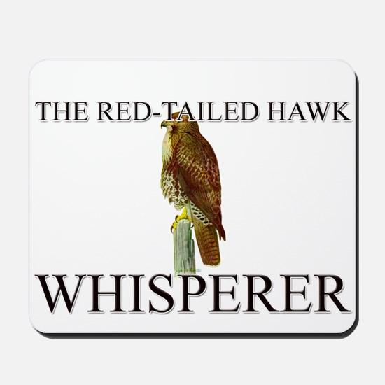The Red-Tailed Hawk Whisperer Mousepad