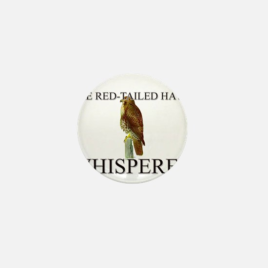 The Red-Tailed Hawk Whisperer Mini Button