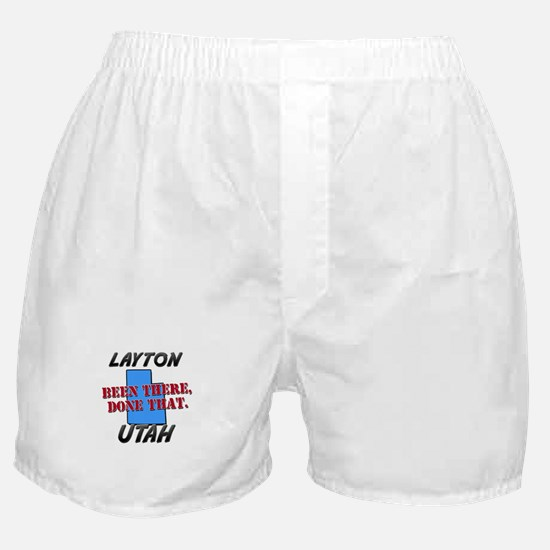 layton utah - been there, done that Boxer Shorts