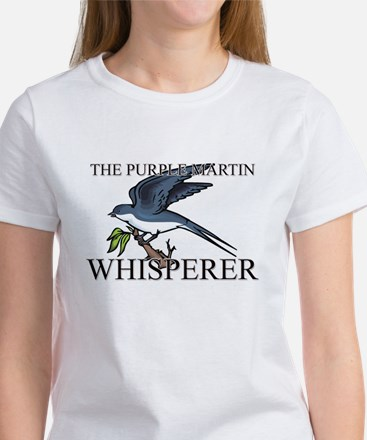 The Purple Martin Whisperer Women's T-Shirt