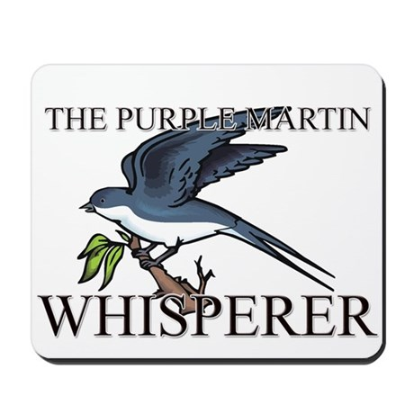The Purple Martin Whisperer Mousepad