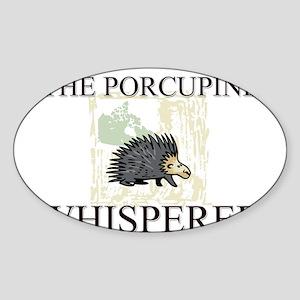 The Porcupine Whisperer Oval Sticker