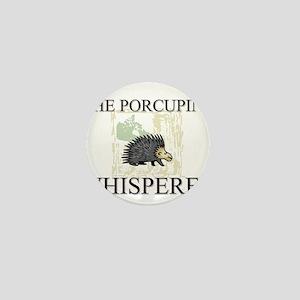 The Porcupine Whisperer Mini Button