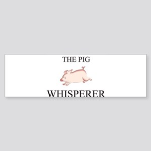 The Pig Whisperer Bumper Sticker