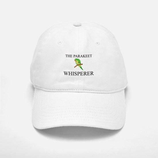 The Parakeet Whisperer Baseball Baseball Cap