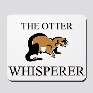 The Otter Whisperer Mousepad