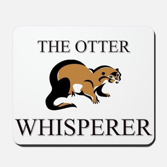 The Otter Whisperer Mousepad