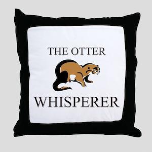 The Otter Whisperer Throw Pillow