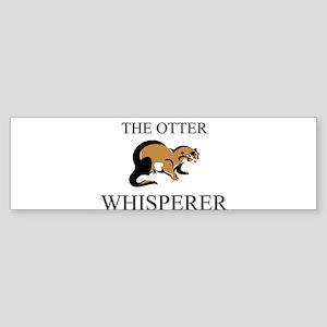 The Otter Whisperer Bumper Sticker