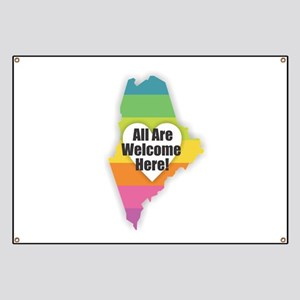 Maine - All Are Welcome Here Banner