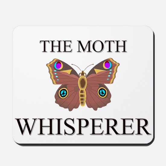 The Moth Whisperer Mousepad