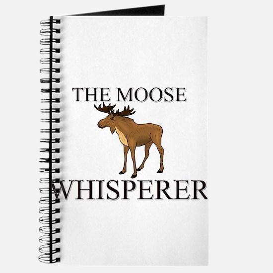 The Moose Whisperer Journal