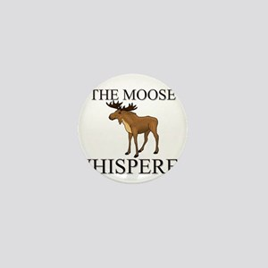 The Moose Whisperer Mini Button