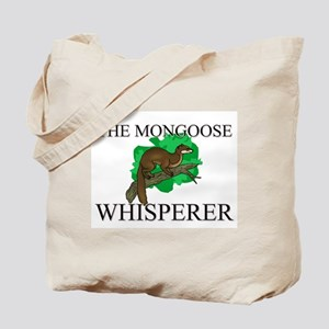 The Mongoose Whisperer Tote Bag