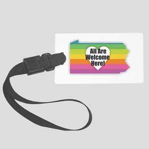 Pennsylvania - All Are Welcome H Large Luggage Tag