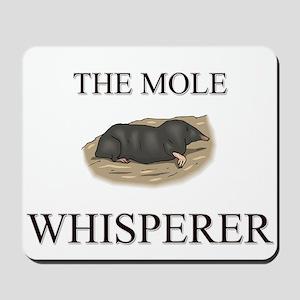 The Mole Whisperer Mousepad
