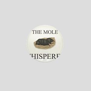 The Mole Whisperer Mini Button