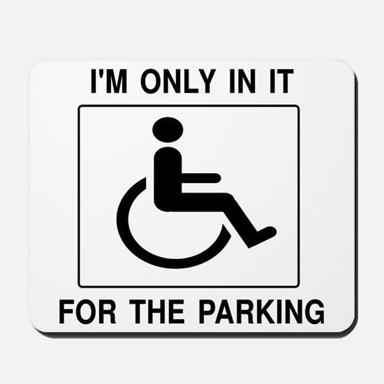 In It For The Parking Mousepad
