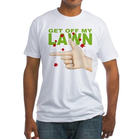 Get Off My Lawn! Fitted T-Shirt