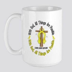 With God Cross LIVER CANCER Large Mug