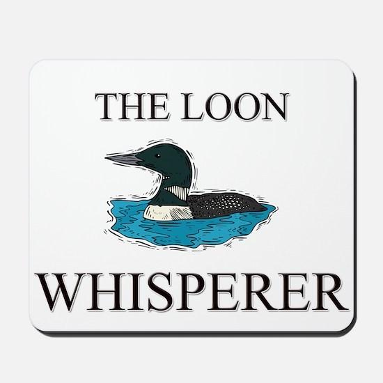 The Loon Whisperer Mousepad