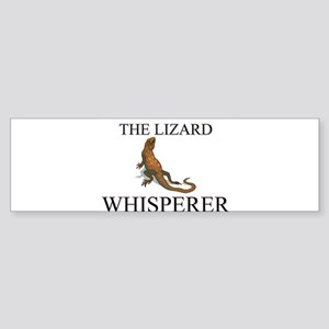The Lizard Whisperer Bumper Sticker