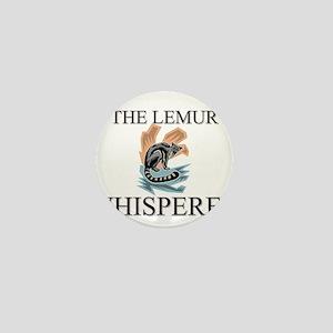 The Lemur Whisperer Mini Button