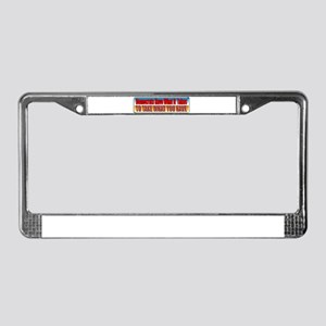 Democrats Have What It Takes License Plate Frame
