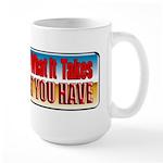Democrats Have What It Takes Large Mug