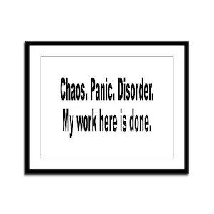 Chaos Panic Disorder Humor Framed Panel Print