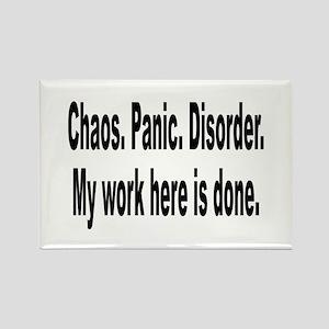 Chaos Panic Disorder Humor Rectangle Magnet