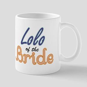 Lolo of the Bride Mug