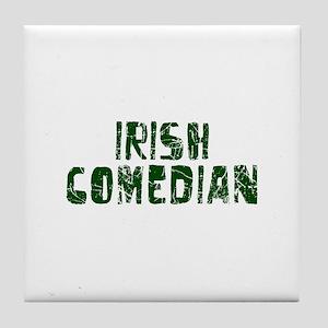 Irish Comedian Tile Coaster