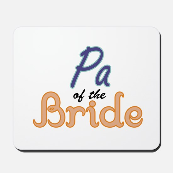 Pa of the Bride Mousepad