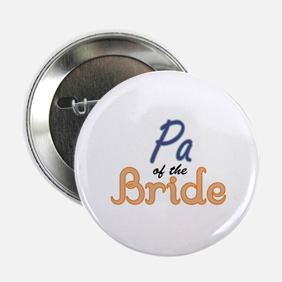 """Pa of the Bride 2.25"""" Button"""