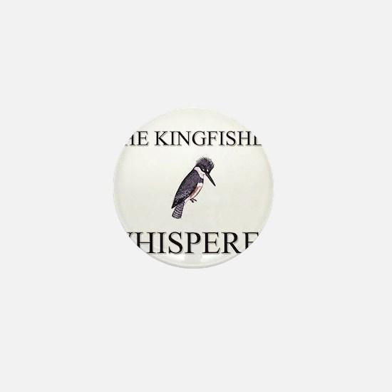 The Kingfisher Whisperer Mini Button