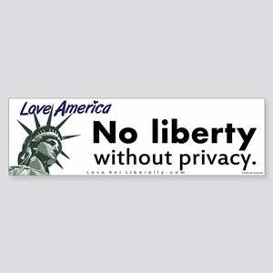 No liberty without privacy.