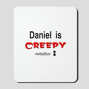 CREEPY DANIEL Mousepad