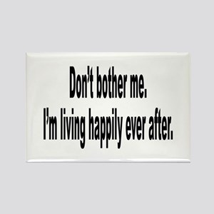 Living Happily Ever After Rectangle Magnet