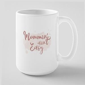 Mommin aint easy Mugs