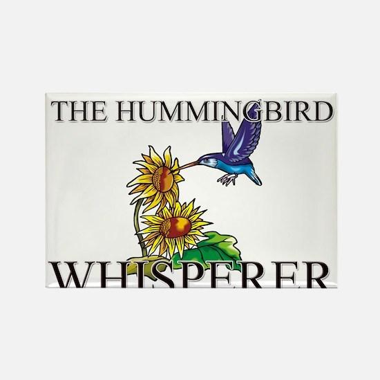 The Hummingbird Whisperer Rectangle Magnet