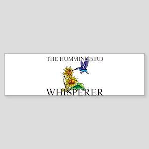 The Hummingbird Whisperer Bumper Sticker