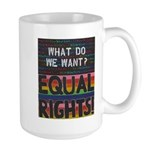 Equal Rights Now Large Mug Mugs