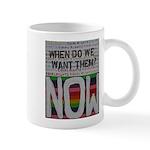 Equal Rights Now Mug Mugs