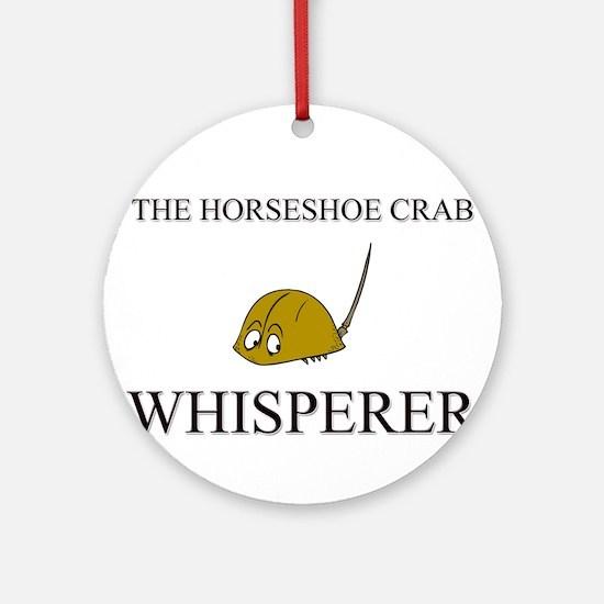 The Horseshoe Crab Whisperer Ornament (Round)
