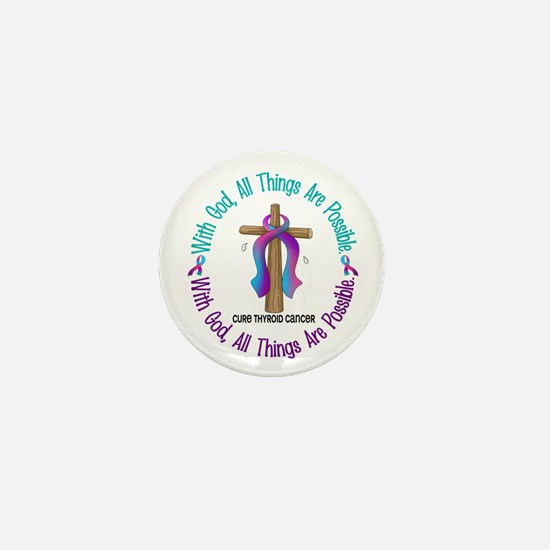 With God THYROID CANCER Mini Button