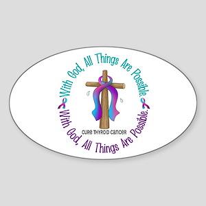 With God THYROID CANCER Oval Sticker