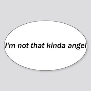 Not That Kinda Angel Oval Sticker