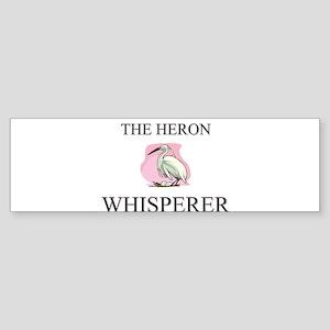 The Heron Whisperer Bumper Sticker