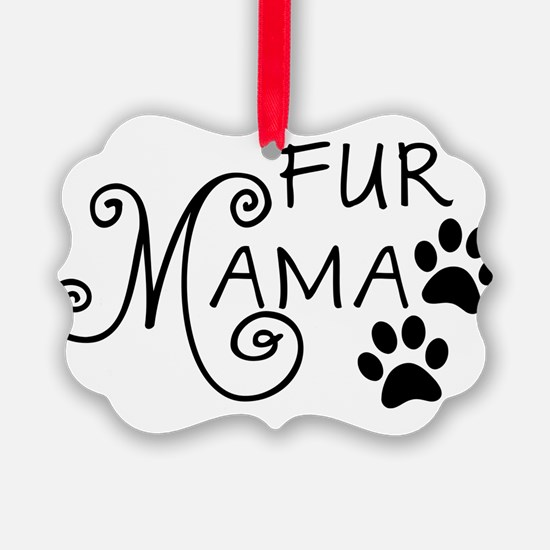 Fur Mama Ornament
